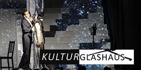 Oper im Glashaus